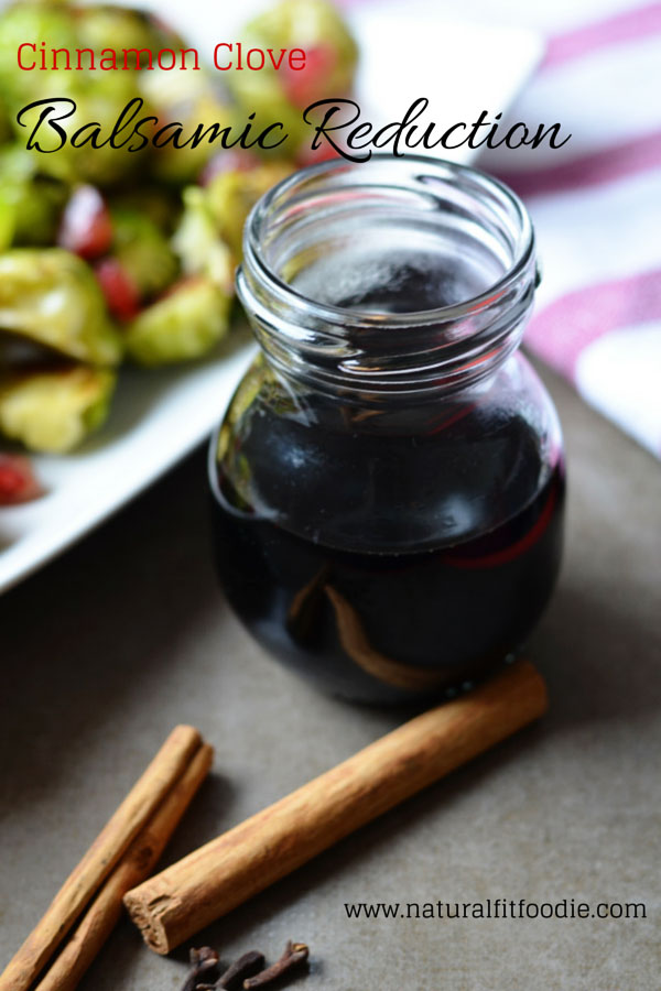 Cinnamon Clove Balsamic Reduction - This Cinnamon Clove Balsamic Reduction is so versatile. A must have for every gourmet pantry.